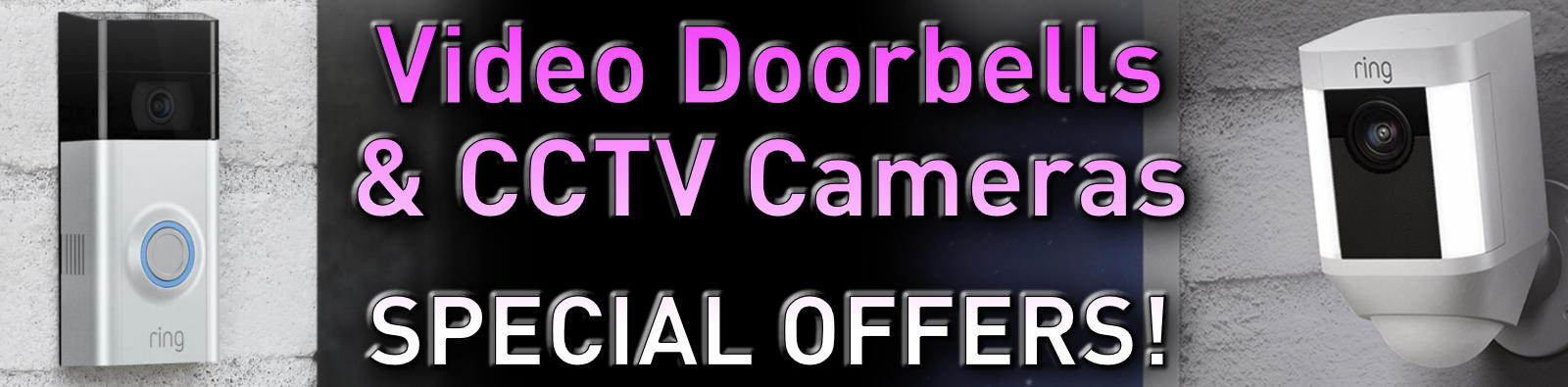 Video doorbells and CCTV cameras